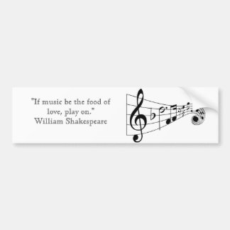 William Shakespeare music quote bumper sticker