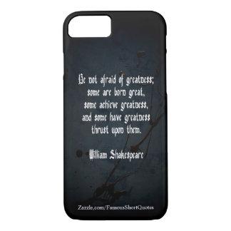 William Shakespeare Quote - Greatness iPhone 8/7 Case