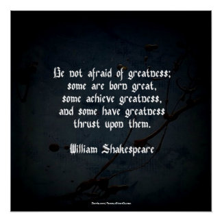William Shakespeare Quote - Greatness Poster