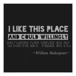 William Shakespeare Quote Typography Black & Gray Poster