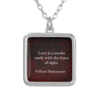 William Shakespeare Romeo and Juliet LOVE Quote Silver Plated Necklace