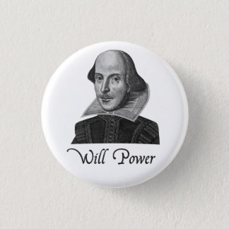 William Shakespeare Will Power 1 Inch Round Button