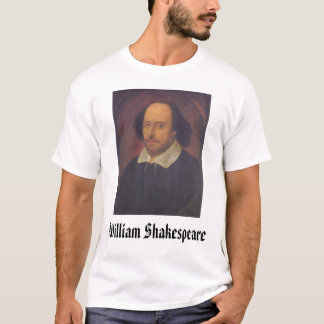 William Shakespeare, William Shakespeare T-Shirt