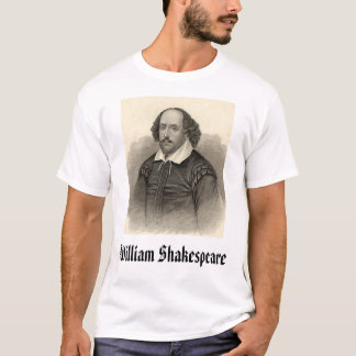 William Shakespeare, William Shakespeare T-Shirt