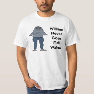 William the walrus T-Shirt
