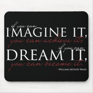 William Ward Imagine Quote Mouse Pads