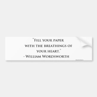 William Wordsworth Quote Bumper Sticker