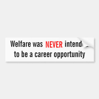 Willing to help the needy, not the Lazy! Bumper Sticker