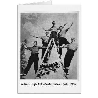 Wilson High Anti-Masturbation Club Greeting Card