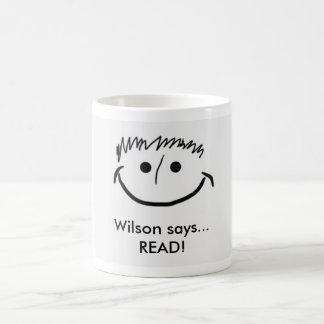 Wilson says Inspirational Mug READ!