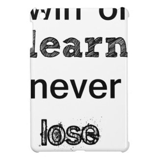 win or learn never lose case for the iPad mini