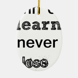 win or learn never lose ceramic oval ornament