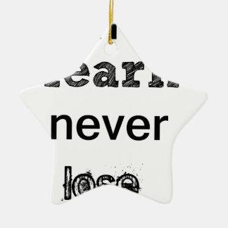 win or learn never lose ceramic star ornament
