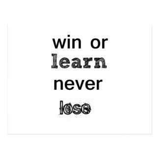 win or learn never lose postcard