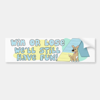 Win or Lose Agility Bumper Sticker