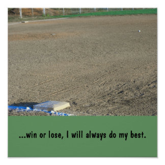 ...win or lose, I will always do my best. Poster