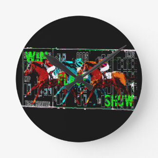 win place show horse racing round clock