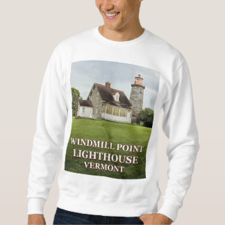 Windmill Point Lighthouse, Vermont Sweatshirt