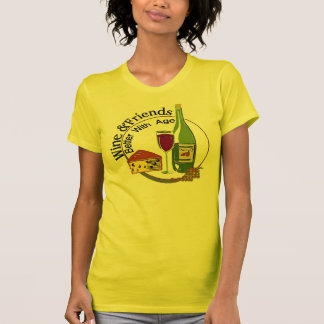 Wine And Friends Better With Age T-Shirt