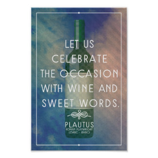 Wine and sweet words - roman quote poster
