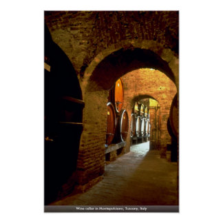 Wine cellar in Montepulciano, Tuscany, Italy Poster