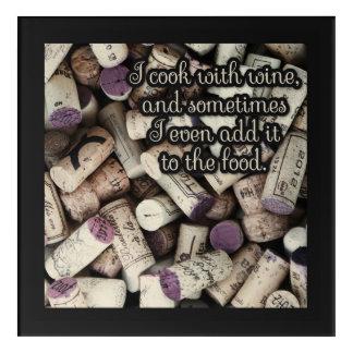Wine Corks Funny Quote acrylic kitchen wall panel Acrylic Wall Art
