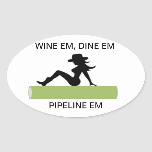 Wine,Dine& Pipeline Oval Sticker