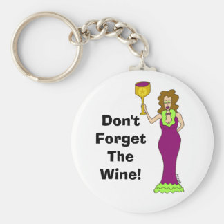 "Wine Diva ""Don't Forget The Wine"" Basic Round Button Keychain"