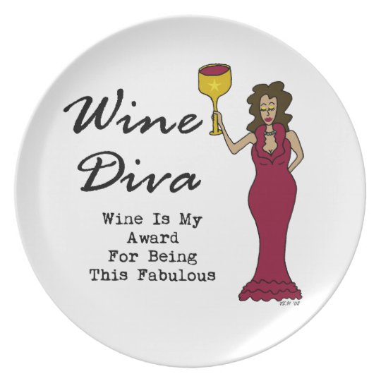 """Wine Diva """"Wine Is My Award For Being Fabulous"""" Plate"""