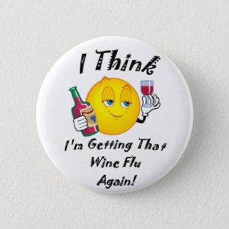Wine Flu 2 Inch Round Button
