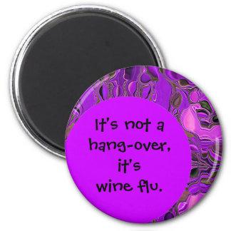 wine flu joke 2 inch round magnet