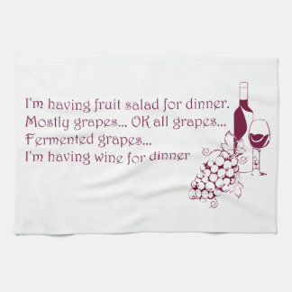 Wine for dinner kitchen towel