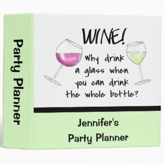 Wine Funny Words Saying Name Personalized Vinyl Binder