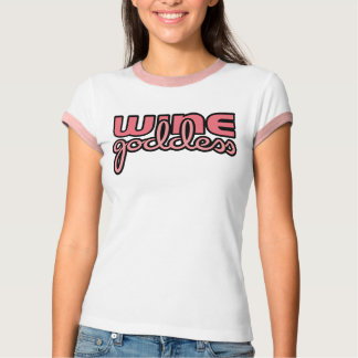 Wine Goddess Wine T-Shirt