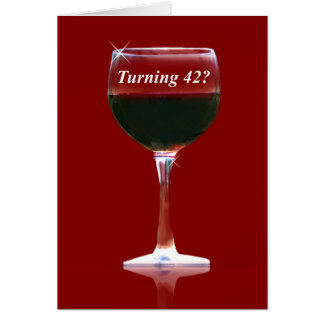 Wine Happy 42nd Birthday Card