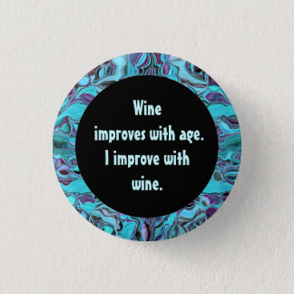wine humor 1 inch round button