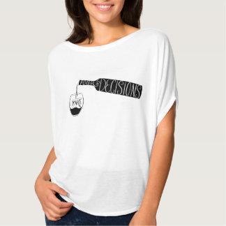 Wine Illustration I make Pour Decisions T-Shirt