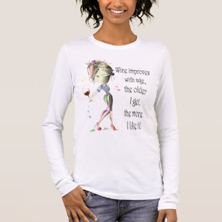 Wine Improves with Age, Humorous Wine Gifts Long Sleeve T-Shirt