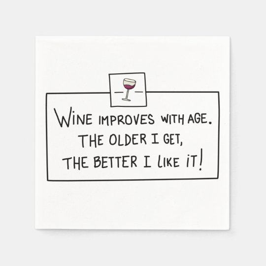 Wine improves with age paper napkin