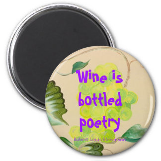 wine is bottled poetry magnet
