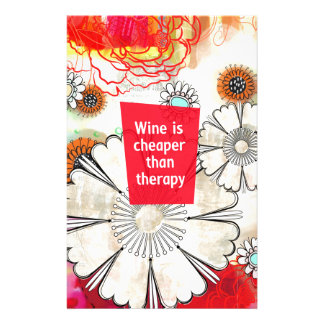 Wine is Cheaper than Therapy Stationery