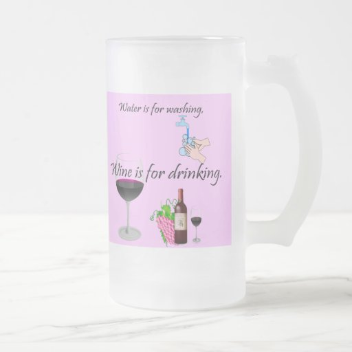 Wine is for Drinking! Mugs