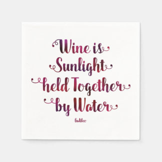 Wine is Sunlight and Water Quote Napkins Disposable Napkin