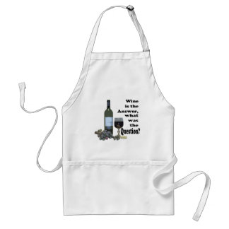Wine is the answer, what was the Question?  Gifts Standard Apron