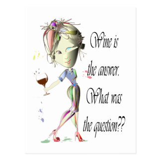 Wine is the question funny Wine saying gifts Postcard
