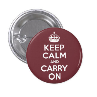 Wine Keep Calm and Carry On 1 Inch Round Button