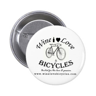 Wine Love and Bicycles 2 Inch Round Button
