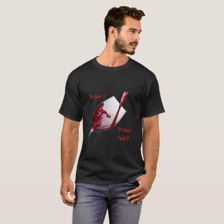 Wine Lovers T-shirt -  Wine? Wine Not?