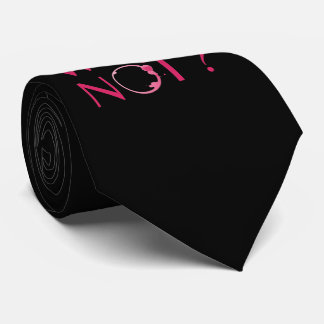 Wine Not | Wine Lover Humor Tie