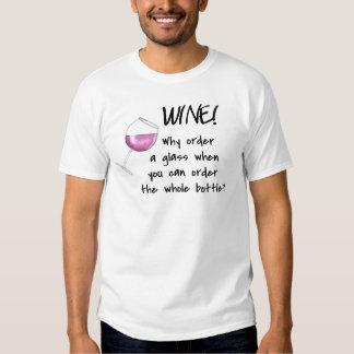 Wine - Order Whole Bottle Red Black Funny Tshirt